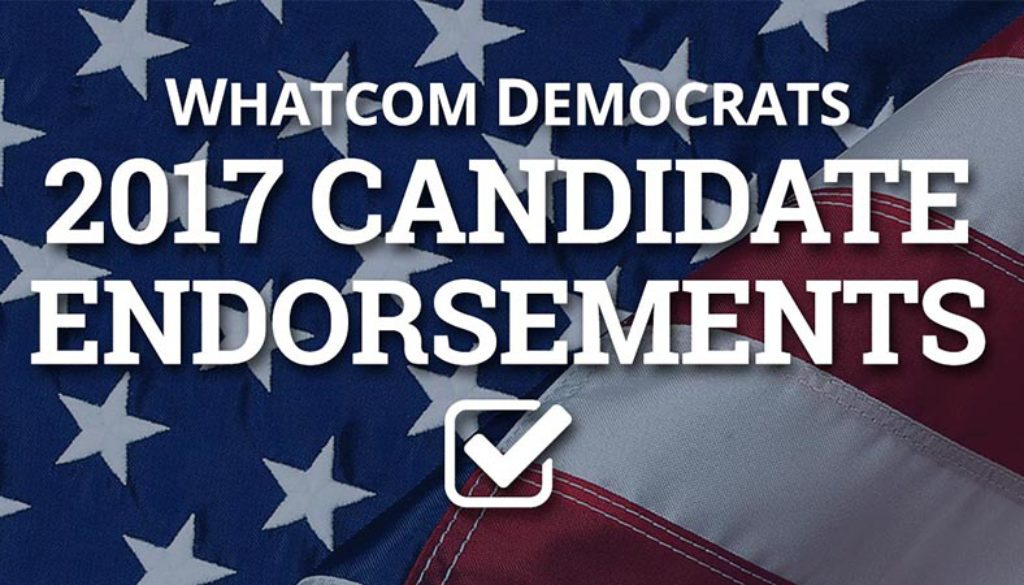 2017 Whatcom Democrats Candidate Endorsements